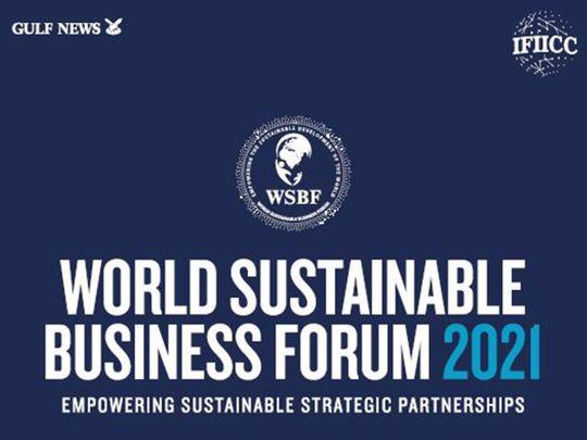 world-sustainable-business-forum-begins-on-monday-in-dubai